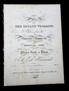 Elizabeth Est. Hamond No. 1 The Infant Vocalist, Selections from the Nursery Rhymes &c. with Original  Airs for the Pianoforte or Harp. Mitchell's Musical Library.London.1824