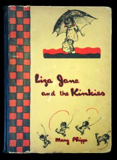 Mary PhippsLiza Jane and the KinkiesJ.H. Sears and Company, Inc.New York1929