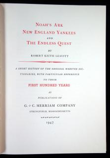 Noah's Ark New England Yankees and The Endless Quest.  Robert Keith Leavitt G. & C. Merriam Springfield, MA 1947