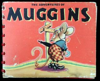 Marjorie Barrows. The Adventures of Muggins. Whitman Publishing Co. Racine, Wisconsin. 1932