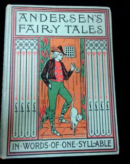 Harriet T Comstock Andersen's Fairy Tales, retold in words of one syllable. A L Burt Company.New York.1900