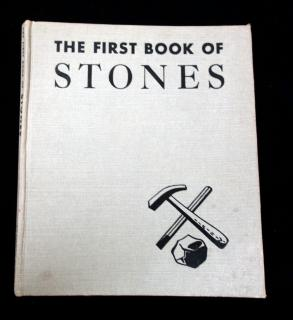 M B Cormack The First Book of Stones. Franklin Watts Inc.New York.1950