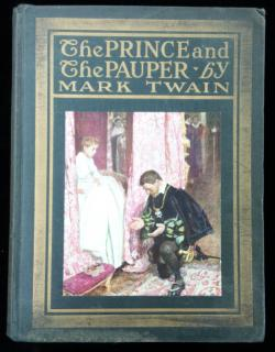Mark Twain. The Prince and the Pauper: A Tale for Young People of All Ages. Harper & Brothers.New York.1917