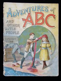 Adventures of ABC, and other Little People, Alphabet Series. McLoughlin Brothers.New York.1890