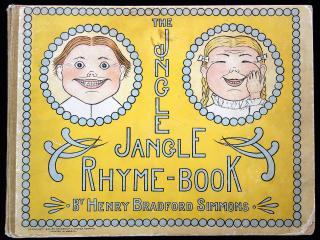 Henry Bradford Simmons. The Jingle Jangle Rhyme-Book. Stokes.New York .1898